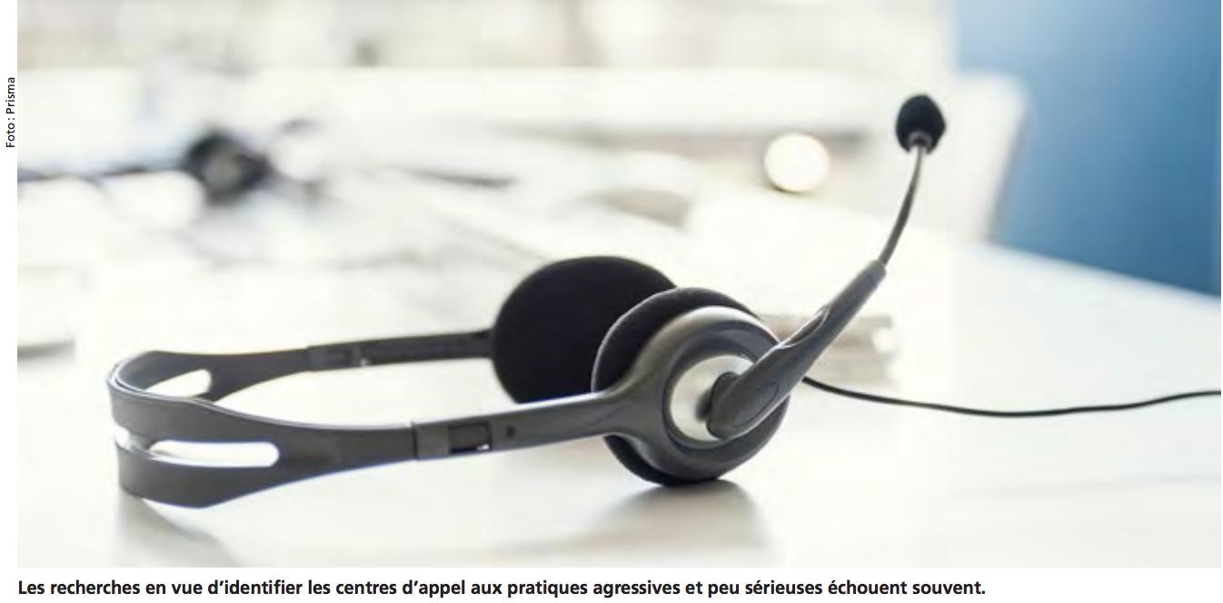 Les recherches en vue d'identifier les centres d'appel aux pratiques agressives et peu sérieuses échouent souvent.